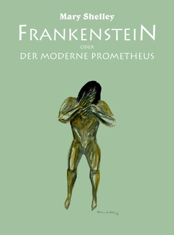 Bjoern Candidus - Mary Shelley - FRANKENSTEIN
