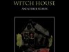 Bjoern Candidus - THE DREAMS IN THE WITCH HOUSE