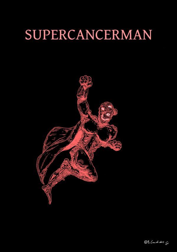 Bjoern Candidus - SUPERCANCERMAN / Zeichnung, digital bearbeitet / 202