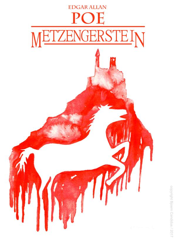 Buchcover-Entwurf für - Edgar Allan Poe - METZENGERSTEIN / 2017