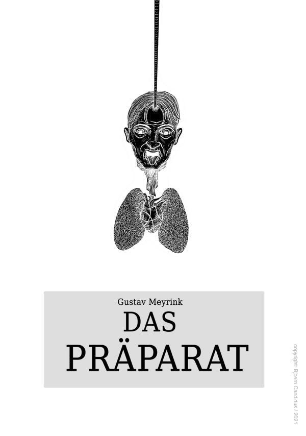 Bjoern Candidus - Cover-Entwurf für Gustav Meyrinks Kurzgeschichte DAS PRÄPARAT (1913) / 2021