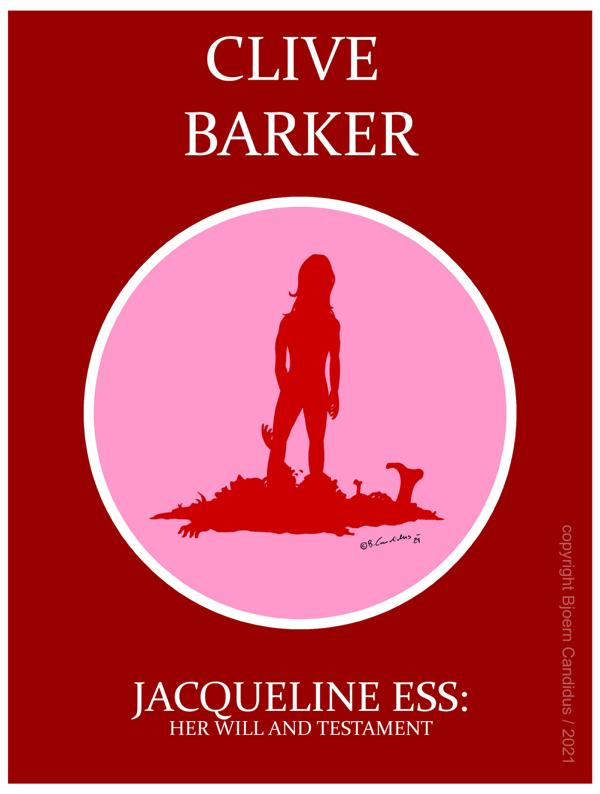 Bjoern Candidus - Cover-Entwurf für Clive Barkers Kurzgeschichte JACQUELINE ESS: HER WILL AND TESTAMENT (1984) / 2021