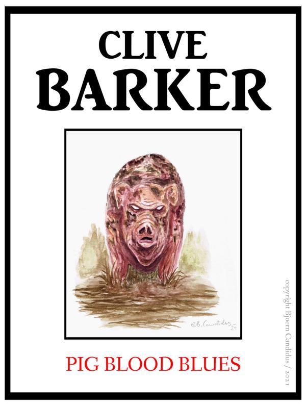 Bjoern Candidus - Cover-Entwurf für Clive Barkers Kurzgeschichte PIG BLOOD BLUES (1984) / 2021